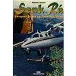 Livro - Senk Ra: Perigosa Busca na Terra dos Incas