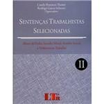 Livro - Sentenças Trabalhistas Selecionadas: Abuso de Poder, Assédio Moral, Assédio Sexual e Violência no Trabalho - Vol. 2
