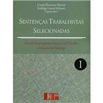 Livro - Sentenças Trabalhistas Selecionadas: Vínculo Empregatício, Relações de Trabalho e Relações de Emprego - Vol. 1