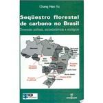 Livro - Sequestro Florestal de Carbono no Brasil