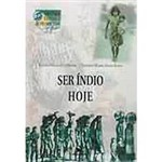 Livro - Ser Índio Hoje - Vol. 1