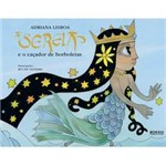 Livro - Sereia e o Caçador de Borboletas, a