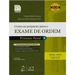 Livro - Série Resumo 1ª Fase OAB: Como se Preparar para o Exame de Ordem 1ª Fase - Processo Penal - Volume 6