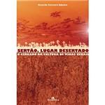 Livro - Sertão, Lugar Desertado - o Cerrado na Cultura de Minas Gerais - Vol. 2