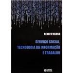 Livro - Serviço Social, Tecnologia da Informação e Trabalho