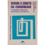 Livro - Servir a Cristo na Comunidade