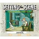 Livro - Setting The Scene: The Art & Evolution Of Animation Layout