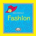 Livro - Seu Estilo Fashion