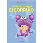 Livro - Seu Filho e a Astrologia: Escorpião