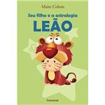 Livro - Seu Filho e a Astrologia: Leão