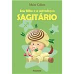 Livro - Seu Filho e a Astrologia: Sagitario
