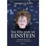 Livro - Seu Filho Pode Ser Einstein