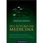 Livro - Seu Futuro em Medicina