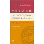 Livro - Seu Horóscopo Pessoal para 2014: Previsões Mensais para Todos os Signos