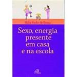 Livro - Sexo, Energia Presente em Casa e na Escola