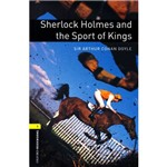 Livro - Sherlock Holmes And Sport Of The Kings - Série Oxford Bookworms - Level 1 - With Audio CD