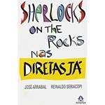 Livro - Sherlocks On The Rocks Nas Diretas já