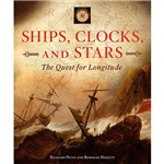 Livro - Ships, Clocks, And Stars: The Quest For Longitude