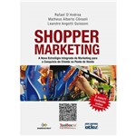Livro - Shopper Marketing - a Nova Estratégia Integrada de Marketing para a Conquista do Cliente no Ponto de Venda