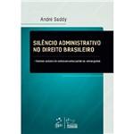 Livro - Silêncio Administrativo no Direito Brasileiro