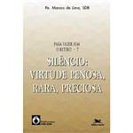 Livro - Silêncio: Virtude Penosa, Rara, Preciosa