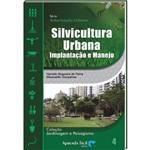 Livro Silvicultura Urbana - Implantação e Manejo