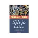 Livro - Silvio Luiz Olho no Lance