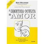 Livro - Simetria Oculta do Amor, a
