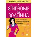 Livro - Síndrome da Boazinha, a - Como Ser Poderosa Curando Sua Compulsão por Agradar