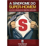 Livro - Síndrome do Super-Homem, a
