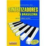 Livro Sintetizadores à Brasileira.Usos e Aplicações