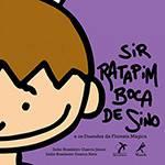 Livro - Sir Ratapim Boca de Sino e os Duendes da Floresta Mágica