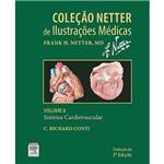 Livro - Sistema Cardiovascular - Coleção Netter de Ilustrações Médicas - Vol. 8