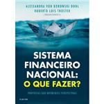 Livro - Sistema Financeiro Nacional: Oque Fazer?