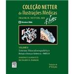 Livro - Sistema Musculoesquelético - Biologia e Doenças Sistêmicas - Parte 3 - Vol. 6 - Coleção Netter de Ilustrações Médicas