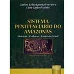 Livro - Sistema Penitenciário do Amazonas: História - Evolução - Contexto Atual