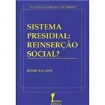 Livro - Sistema Presidial: Reinserção Social?