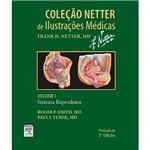 Livro - Sistema Reprodutor - Vol. 1 - Coleção Netter de Ilustrações Médicas