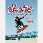 Livro - Skate - Guia Passo a Passo Ilustrado