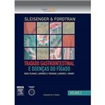 Livro - Sleisenger e Fordtran: Tratado Gastrointestinal e Doenças do Fígado - Vol. 2
