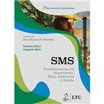 Livro - SMS Fundamentos em Segurança, Meio Ambiente e Saúde