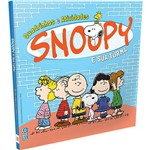 Livro - Snoopy e Sua Turma - Quadrinhos e Atividades