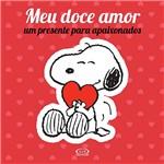 Livro - Snoopy: Meu Doce Amor; um Presente para Apaixonados