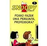 Livro - Snoopy: Posso Fazer uma Pergunta Professora? - Vol.5