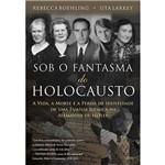 Livro - Sob o Fantasma do Holocausto