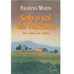 Livro - Sob o Sol da Toscana em Casa na Italia