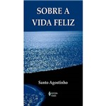 Livro - Sobre a Vida Feliz
