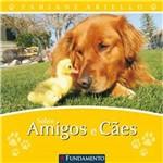 Livro - Sobre Amigos e Cães
