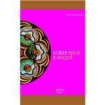 Livro - Sobre Eros e Psiquê