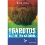 Livro - Sobre Garotos que Beijam Garotos